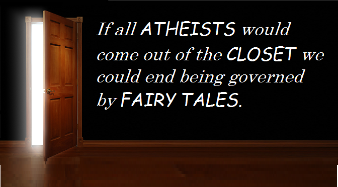 Coming out of the Atheist closet