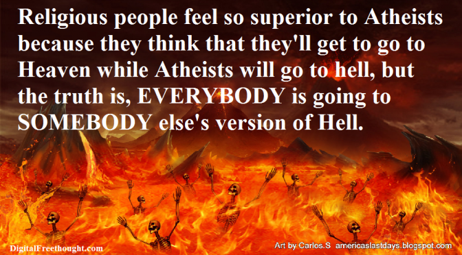 Why aren't atheists afraid of going to Hell?